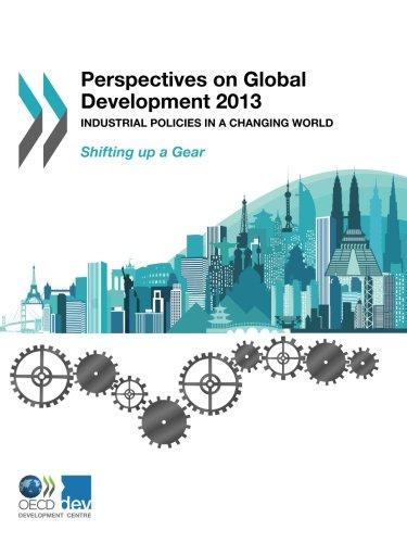 Perspectives on Global Development 2013: New Strategies for Development (Volume 2013)