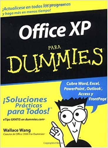 Office XP Para Dummies (For Dummies (Computer/Tech)) (Spanish Edition) (Spanish)