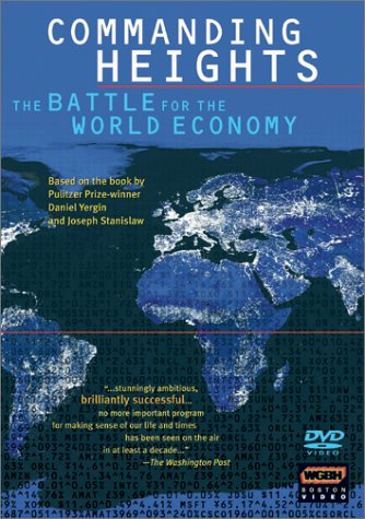 Commanding Heights: The Battle for the World Economy by PBS