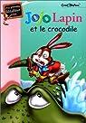 Jojo lapin et le crocrodile par Blyton