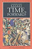 Time, Forward!, Valentin Kataev, 0810112477