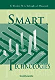 Smart Technologies, Keith Worden, W A Bullough, J. Haywood, 9810247761