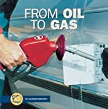 From Oil to Gas, Shannon Zemlicka, 0822507188