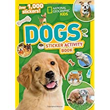 National Geographic Kids Dogs Sticker Activity Book (NG Sticker Activity Books)