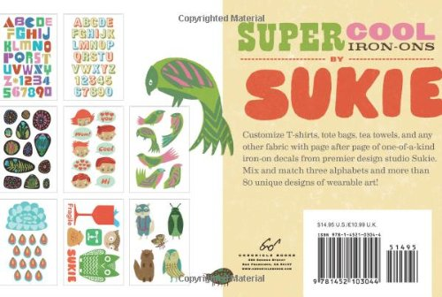 Super Cool Iron-Ons by Sukie: Darrell Gibbs: 9781452103044: Amazon