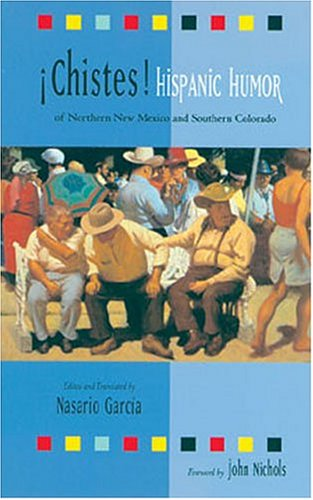 Chistes:  Hispanic Humor of Northern New Mexico and Southern Colorado ebook