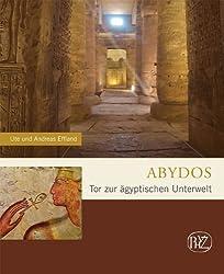 Abydos- Tor zur ägyptischen Unterwelt