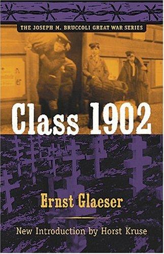Class 1902 (The Joseph M. Bruccoli Great War Series) pdf epub