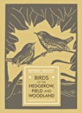 Birds of the Hedgerow, Field and Woodland, Raphael Nelson, 1910065242