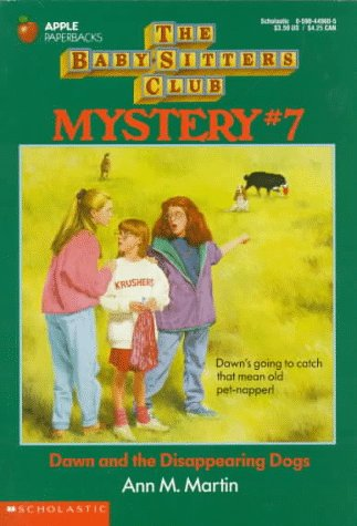 Dawn and the Disappearing Dogs (Baby-Sitters Club Mystery #7)