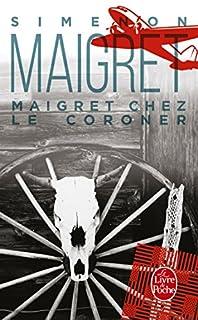 Maigret chez le coroner, Simenon, Georges