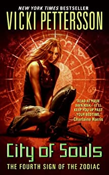 City of Souls: The Fourth Sign of the Zodiac (Signs of the Zodiac Series) by [Pettersson, Vicki]