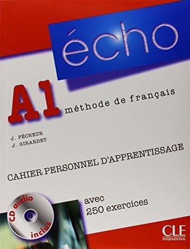 Echo (Nouvelle Version): Cahier Personnel D'Apprentissage + CD-Audio + Corriges A1 by Jacky Girardet (2010-01-12)