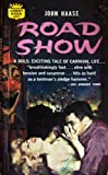 img - for Road Show ~ a Bold Exciting Tale of Carnival Life book / textbook / text book
