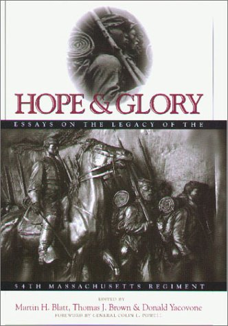 Books : Hope & Glory: Essays on the Legacy of the Fifty-Fourth Massachusetts Regiment