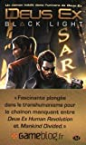 Deus Ex, Tome : Black Light