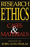 Research Ethics : Cases and Materials, , 0253209064