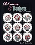 img - for Blooms and Baskets: Gems of Summer by Emily G. Senuta (1998-10-03) book / textbook / text book