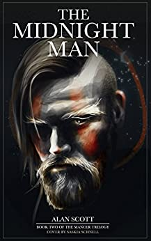 The Midnight Man (The Mancer Trilogy Book 2) (English Edition) de [Scott, Alan]