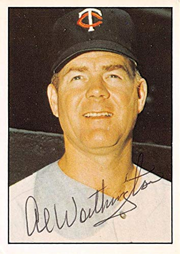 Al Worthington Autographed Baseball Card Minnesota Twins 67 1981