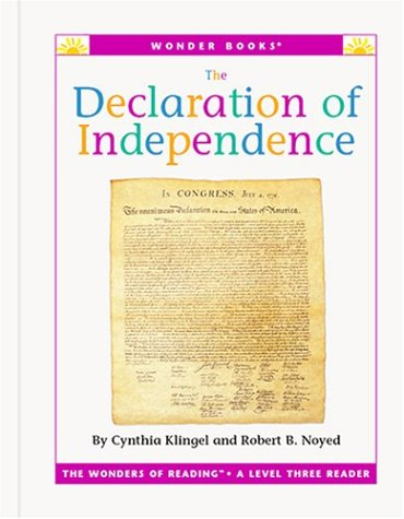 Read Online The Declaration of Independence (Wonder Books Level 3 U S History) pdf epub