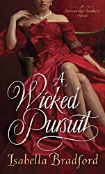 A Wicked Pursuit: A Breconridge Brothers Novel (The Breconridge Brothers Book 1)