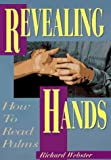 Book cover image for Revealing Hands: How to Read Palms