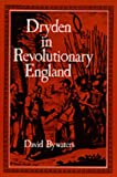 img - for Dryden in Revolutionary England book / textbook / text book