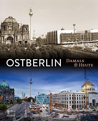 Ostberlin Damals und heute