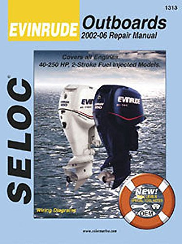 Evinrude Outboards 2002-12 Repair Manual All Engines and Drives (Seloc Marine Manuals)