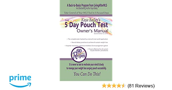 The 5 Day Pouch Test Owner S Manual Kaye Bailey 9781530933594