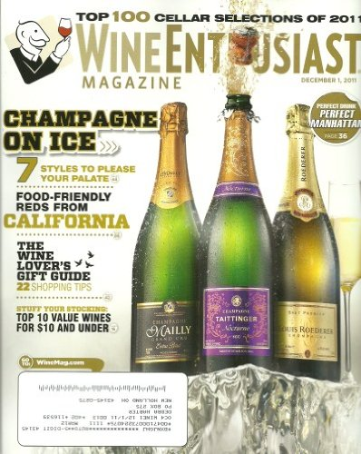- Wine Enthusiast Magazine December 2011 Top 100 Cellar Selections of 2011
