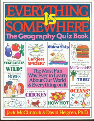 Everything Is Somewhere: The Geography Quiz Book