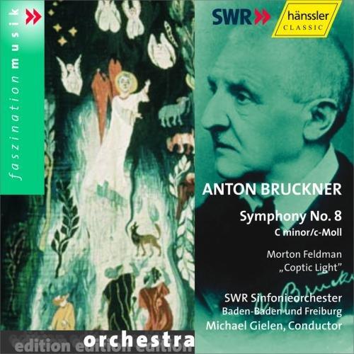 Bruckner: Symphony No.8. / Feldman: Coptic Light