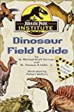 img - for Jurassic Park Institute (TM) Dinosaur Field Guide book / textbook / text book