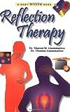 Reflection Therapy, Sharon Giammatteo and Thomas Giammatteo, 1556434146