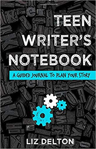 Teen Writer's Notebook: A Guided Journal to Plan Your Story