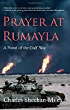 img - for Prayer at Rumayla: A Novel of the Gulf War book / textbook / text book