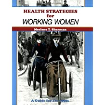 Health Strategies for Working Women
