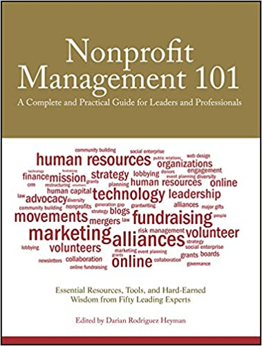 Amazon nonprofit management 101 a complete and practical guide nonprofit management 101 a complete and practical guide for leaders and professionals 1st edition kindle edition fandeluxe Image collections