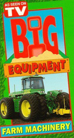 Big Equipment:Farm Machinery [VHS]