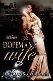 PP the Dopeman's Wife, JaQuavis Coleman, 1601626630