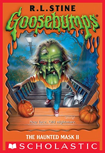 The Haunted Mask II (Classic Goosebumps #34) ()