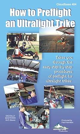 Amazon com: How to Preflight an Ultralight Trike - For Powered Hang