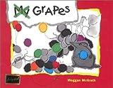 My Grapes, Meggan McGrath, 0439092590