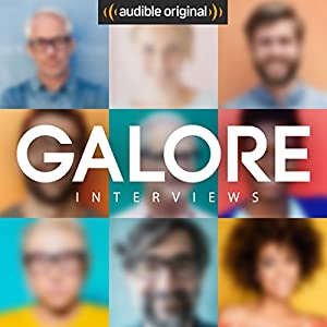 GALORE. Interviews (Original Podcast) Radio/TV