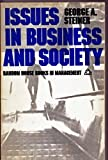 Issues in Business and Society, George Albert Steiner, 0394312333