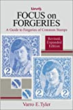 Focus on forgeries: A guide to forgeries of common stamps