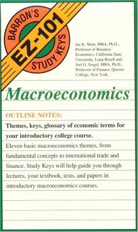 Macroeconomics (Barron's Ez-101 Study Keys)