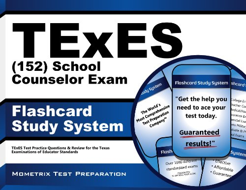 TExES (152) School Counselor Exam Flashcard Study System: TExES Test Practice Questions & Review for the Texas Examinations of Educator - Flash 152